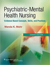 Psychiatric Mental Health Nursing: Evidence-Based Concepts, Skills, and Practice