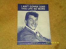 DEAN MARTIN sheet music I Ain't Gonna Lead This Life No More 1959 3 pp. G+ shape