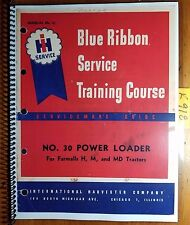 IH International 30 Power Loader for Farmall H M MD Tractor Service Manual 3/46