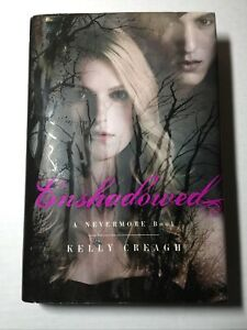 """""""Enshadowed"""" A NEVERMORE Book by Kelly Creagh HB/DC"""