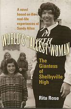 REDUCED! WORLD'S TALLEST WOMAN: GIANTESS OF SHELBYVILLE HIGH Sandy Allen