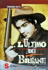 L'ultimo dei briganti - Ermanno Detti - Sonda -N
