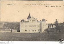 01 - cpa - Château de NEUVILLE ( i 2627)