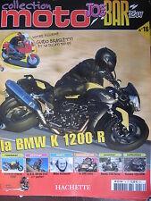 FASCICULE JOE BAR TEAM N°16 BMW K 1200 R YAMAHA 125 DTM HONDA FORZA M HAILWOOD