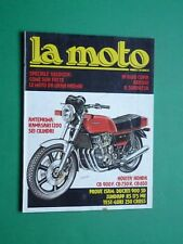 LA MOTO Ottobre 1978 Ducati 900 SD Gori 250 Cross Honda CB 900 F Zundapp KS 175