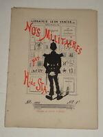 Henri DE STA NOS MILITAIRES CARICATURE 14 PLANCHES COSTUMES UNIFORMES ARMEE 1882