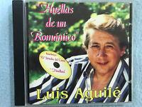 LUIS AGUILE CD HUELLAS DE UN ROMANTICO INCLUYE EL BRINDIS DEL CAVA Y HUELLAS
