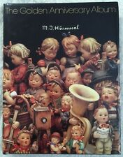 The Golden Anniversary Album~ M.I. HUMMEL~1984  320 Pages Full Color Photography