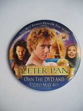 PETER PAN MOVIE DVD RELEASE 2004 PROMO BUTTON  PINBACK ADVERTISING COLLECTOR