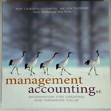 A7 Management Accounting: Information for Managing and Creating Value by Ronald