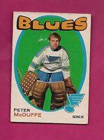 1971-72 OPC # 225 BLUES PETER MCDUFFE ROOKIE GOOD CARD (INV# A845)