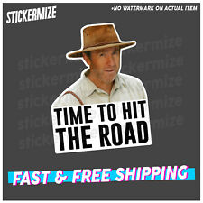 TIME TO HIT THE ROAD Sticker Decal YTB Coight Funny Bogan VB Aus Straya 4x4 Car