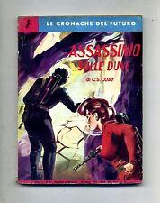 C.S.Cody # ASSASSINIO SULLE DUNE # Anno I N.8 15 Marzo 1959 # Editrice Maya