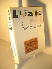 Biet, Brighelli & Rispail LITTÉRATURE - 2 - Techniques - 1987  Magnard