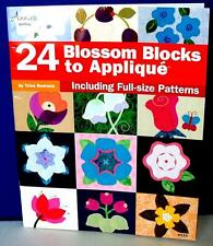 Quilt Pattern Book 24 BLOSSOM BLOCKS TO APPLIQUE BOOK Trice Boerens