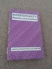Worton; Still INTERTEXTUALITY Theories & Practice hardback Manchester 1990 1st e