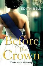 New listing BEFORE THE CROWN:by Harding, Flora ARC PB NEW 2021 FREE SHIP