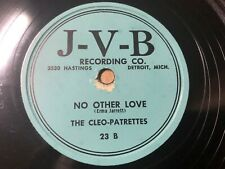 Cleo-Patrettes 1953 DOO WOP 78 No Other Love / Say Would You Babe J-V-B Lbl HEAR