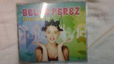 BELLE PEREZ - HELLO WORLD. CD SINGOLO 5 TRACKS