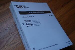 Caterpillar DP100N1 DP120N1 DP135N1 DP150N1 DP160N1 Lift Truck Repair Manual new