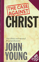 The Case Against Christ, By Young, John,in Used but Acceptable condition