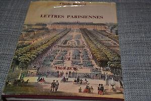 Lettres parisiennes 1869-1878 de Bernard Claude (C5)