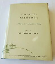 Field Notes On Democracy Arundhati Roy 1st/1st 2009 Hardcover FREE SHIPPING