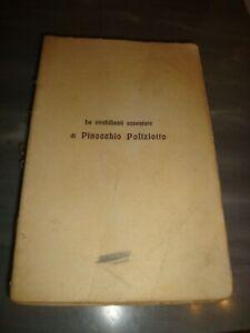 LE STRABILIANTI AVVENTURE DI PINOCCHIO POLIZIOTTO- 1910 - PRIMA EDIZIONE-