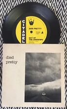 """DIED PRETTY Out of the Unknown / World Without - 7"""" Vinyl Record"""