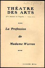 Programme Théâtre des Arts. 1912. La profession de Madame Warren