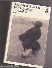 Dans la main du diable - Anne-Marie Garat. Babel . TBE