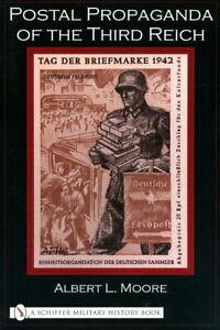 Postal Propaganda of the Third Reich (A.L. Moore)