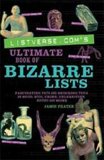 Listverse.com's Ultimate Book of Bizarre Lists by Jami Frater (2010, Paperback)