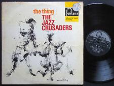 THE JAZZ CRUSADERS The Thing LP FONTANA 688 149 ZL NETHERLANDS 1965 JAZZ MONO