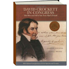 David Crockett in Congress Rise and Fall of the Poor Man's Friend (Hardcover)