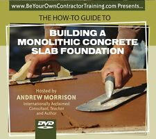 NEW The How-To Guide to Building a Monolithic Concrete Slab Foundation (DVD)