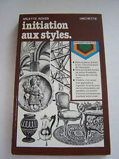 ART , ANTIQUITES , INITIATION AUX STYLES . BIEN ILLUSTRE . 127 PAGES . BON ETAT