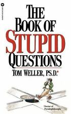 The Book of Stupid Questions (Paperback or Softback)