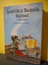 Louisville & Nashville Railroad 1850-1963