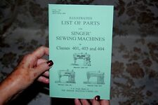 Illustrated Parts Manual to Service Singer Sewing Machines401 401A 403 403A 404