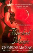 Wicked Magic by Cheyenne McCray PB new
