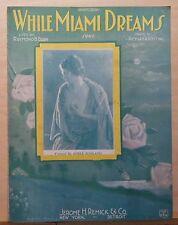 While Miami Dreams- 1922 sheet music - Adele Rowland photo cover
