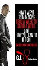 How I Went from Making $500 a Week to $1,200 a Week and How You Can Do It Too...