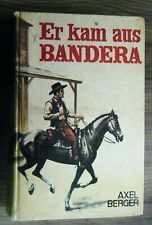 altes Leihbuch Axel Berger Er kam aus Bandera Western Mülbüsch Verlag um 1960