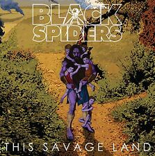 Black Spiders-This Savage Land CD   New