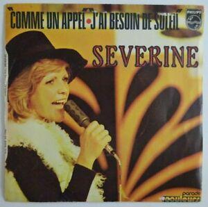 """SEVERINE : COMME UN APPEL / J'AI BESOIN DE SOLEIL ♦ 45 TOURS / 7"""" ♦"""