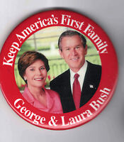 LAURA First Lady George W Bush 2004 pin Keep 1st Family Campaign pinback
