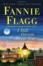 I Still Dream About You: A Novel by Fannie Flagg, (Paperback), Ballantine Books