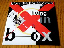 "LIVING IN A BOX - BLOW THE HOUSE DOWN  7"" VINYL PS"