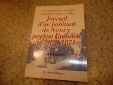 2000.Journal d'un habitant de Nancy pendant l'invasion de 1870.Louis Lacroix